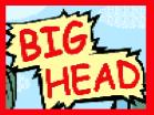 Big HeadHacked
