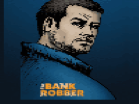 The Bank Robber Hacked