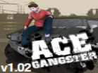 Ace Gangster v1.02 Hacked