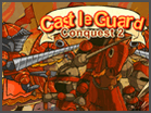 Castle Guard Conquest 2Hacked