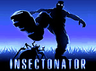 Insectonator Hacked