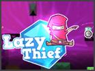 Lazy ThiefHacked