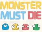 Monster Must DieHacked