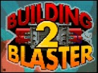 Building Blaster 2 Hacked