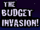 The Budget Invasion Hacked