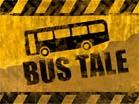Bus TaleHacked