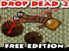 Drop Dead 2 - Free Edition Hacked
