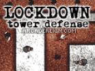 Lockdown Tower DefenseHacked
