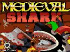 Medieval SharkHacked