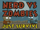 Nerd vs Zombies - Just SurviveHacked