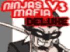 Ninjas Vs Mafia DeluxeHacked