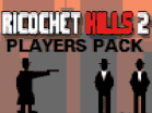Ricochet Kills 2: Players PackHacked