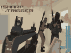 Sharp Trigger Hacked