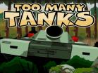 Too Many TanksHacked