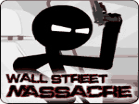 Wall Street Massacre Hacked