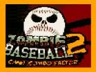 Zombie Baseball 2 Hacked