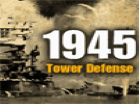 1945 Tower Defense Hacked