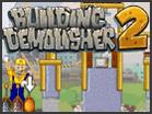 Building Demolisher 2 Hacked