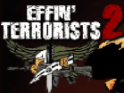 Effin\' Terrorists 2 Hacked