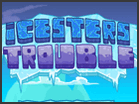 Icesters Trouble Hacked
