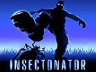 Insectonator Hacked