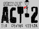 Stick Out Act 2 Hacked