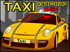Taxi Destroyer Rush Hacked