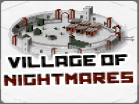 Village Of Nightmares Hacked