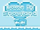 Love In SnowlandHacked