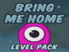 Bring Me Home Level PackHacked