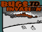 Bugs TD - Invasion Hacked