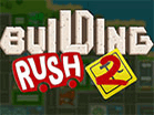 Building Rush 2Hacked