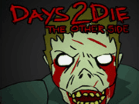 Days 2 Die 2 : The Other Side Hacked