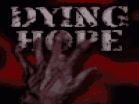 Dying Hope  Hacked