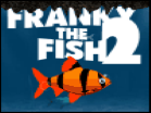 Franky the Fish 2 Hacked