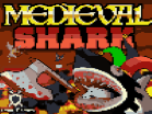 Medieval Shark Hacked