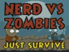 Nerd vs Zombies - Just SurviveHacked