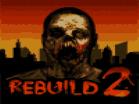 Rebuild 2 Hacked