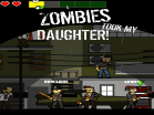 Zombies Took My Daughter Hacked